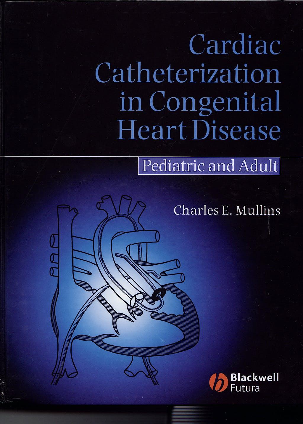 Portada del libro 9781405122009 Cardiac Catheterization in Congenital Heart Disease. Pediatric and Adult