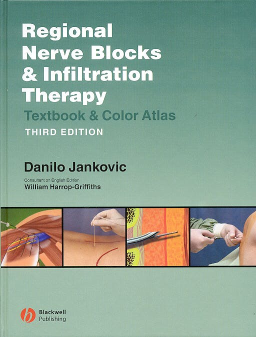 Portada del libro 9781405122634 Regional Nerve Blocks and Infiltration Therapy. Textbook and Atlas