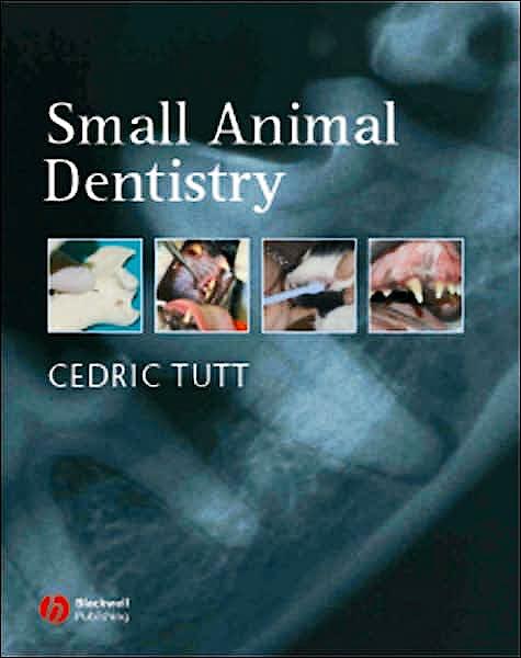 Portada del libro 9781405123723 Small Animal Dentistry. a Manual of Techniques