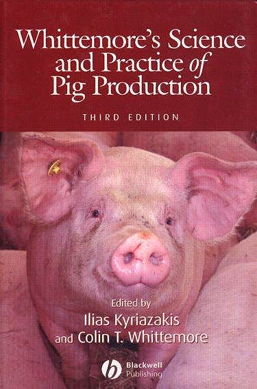 Portada del libro 9781405124485 Whittemore's Science and Practice of Pig Production