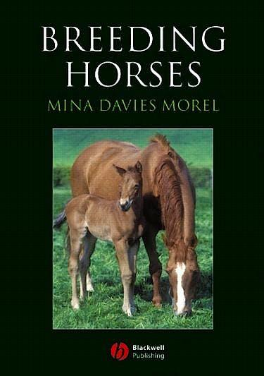 Portada del libro 9781405129664 Breeding Horses