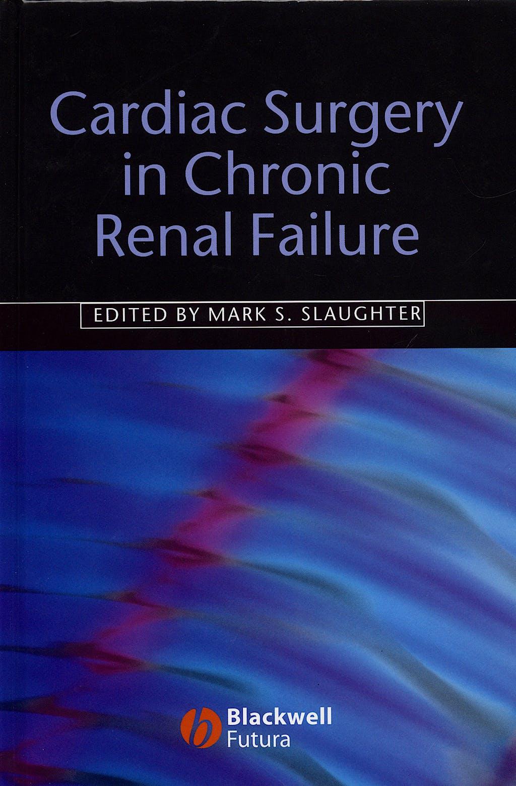 Portada del libro 9781405131322 Cardiac Surgery in Chronic Renal Failure