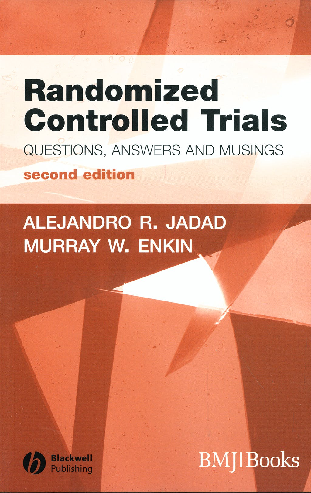 Portada del libro 9781405132664 Randomized Controlled Trials. Questions, Answers and Musings