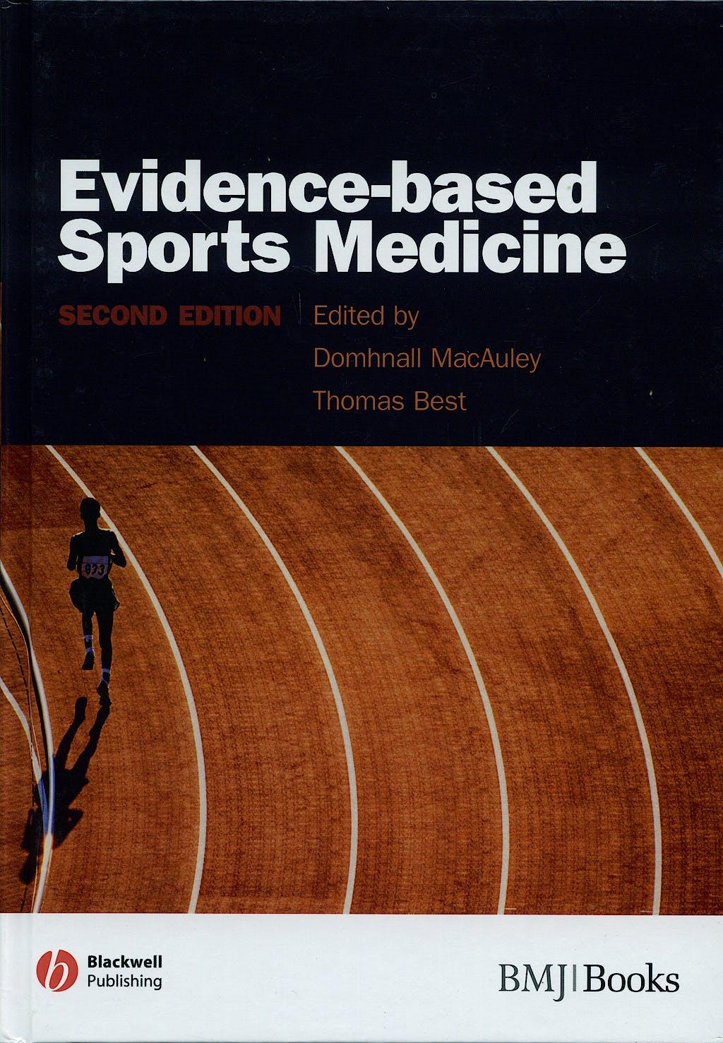 Portada del libro 9781405132985 Evidence-Based Sports Medicine