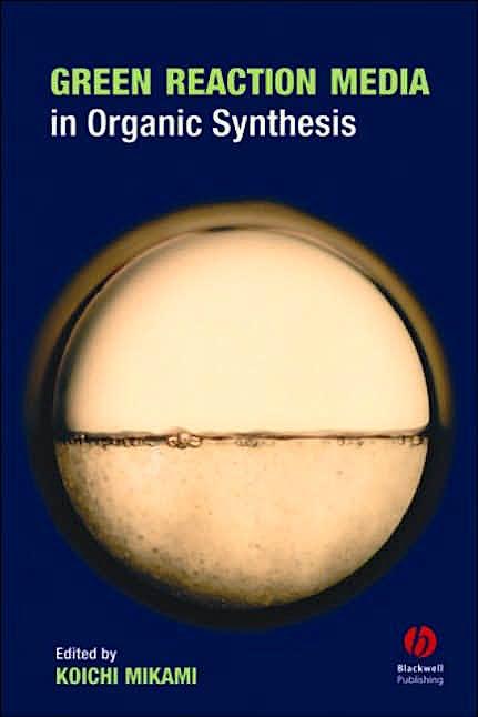 Portada del libro 9781405134026 Green Reaction Media in Organic Synthesis