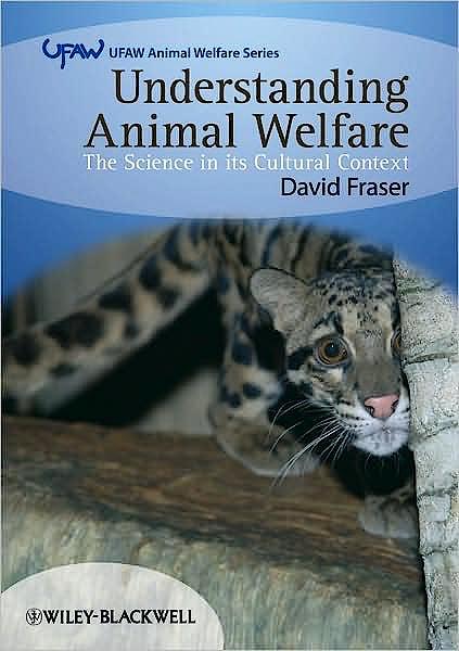 Portada del libro 9781405136952 Understanding Animal Welfare. the Science in Its Cultural Context