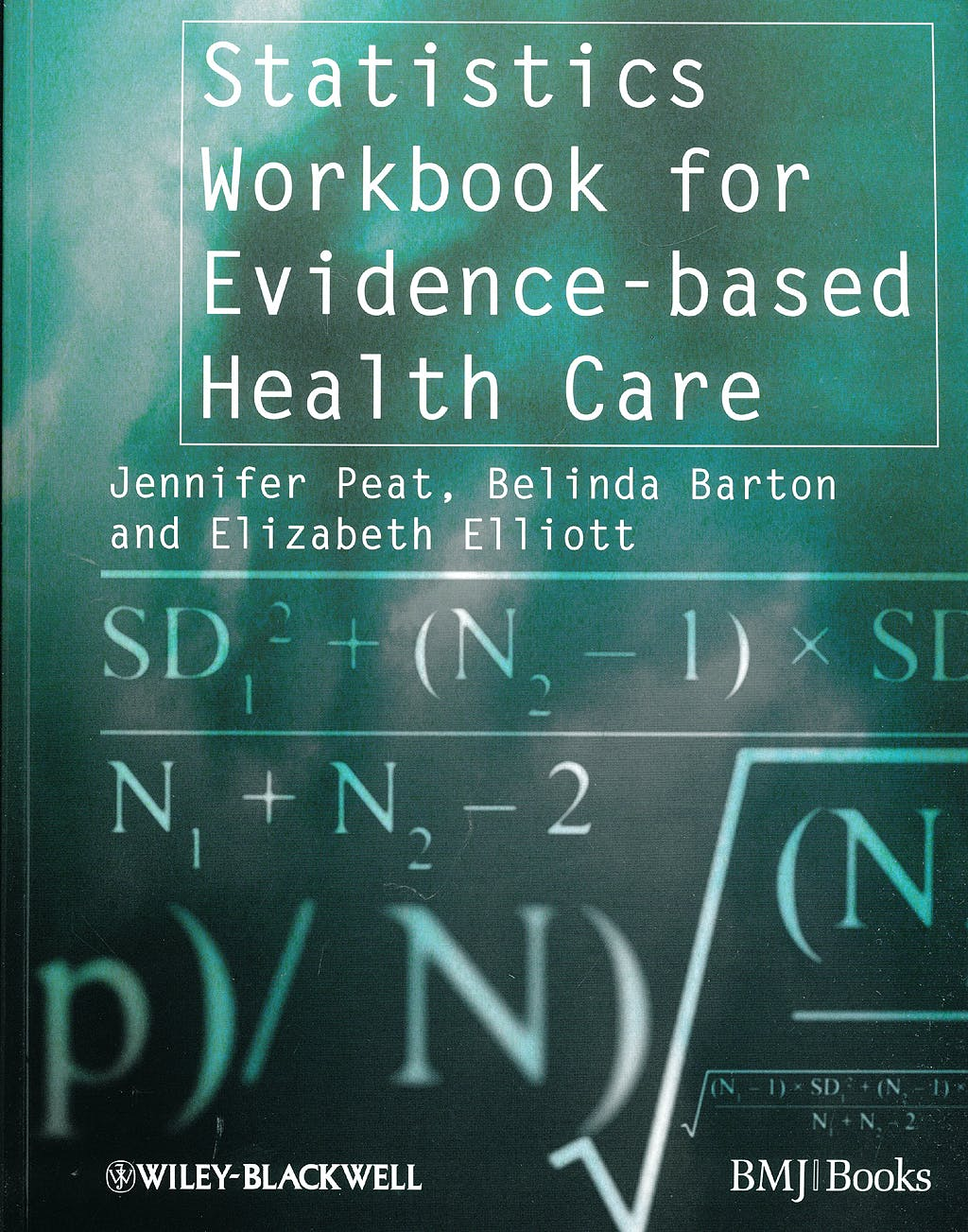 Portada del libro 9781405146449 Statistics Workbook for Evidence-Based Healthcare
