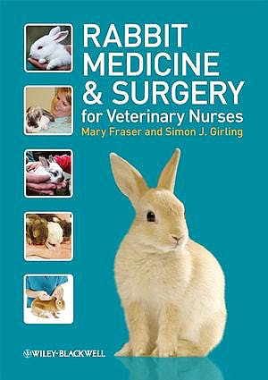 Portada del libro 9781405147064 Rabbit Medicine and Surgery for Veterinary Nurses