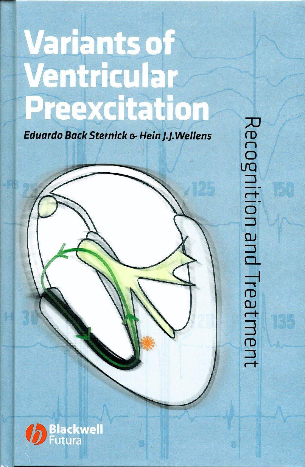 Portada del libro 9781405148436 Variants of Ventricular Preexcitation. Recognition and Treatment