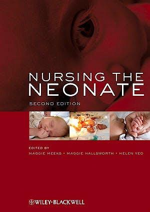 Portada del libro 9781405149747 Nursing the Neonate