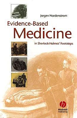 Portada del libro 9781405157131 Evidence-Based Medicine in Sherlock Holmes' Footsteps