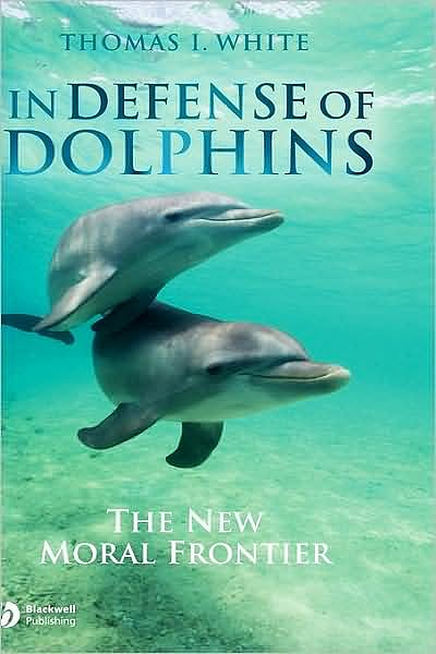 Portada del libro 9781405157780 In Defense of Dolphins. the New Moral Frontier (Hardback)