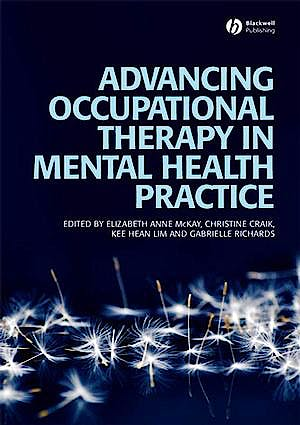Portada del libro 9781405158527 Advancing Occupational Therapy in Mental Health Practice
