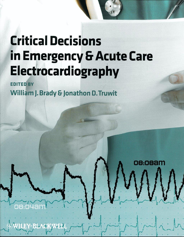 Portada del libro 9781405159067 Critical Decisions in Emergency & Acute Care Electrocardiography