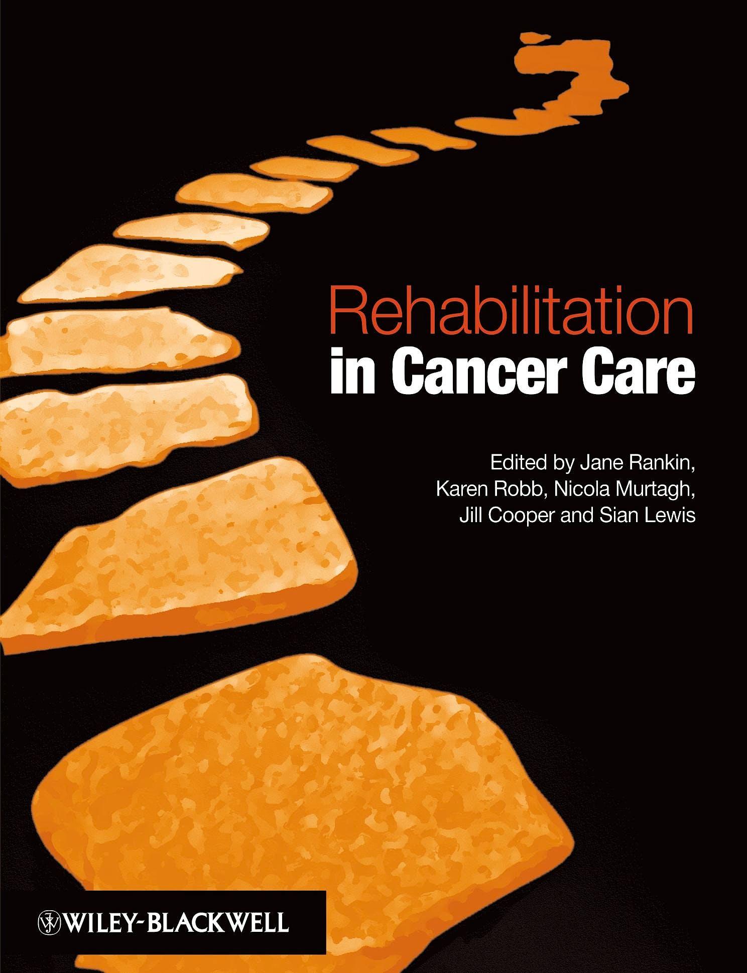 Portada del libro 9781405159975 Rehabilitation in Cancer Care