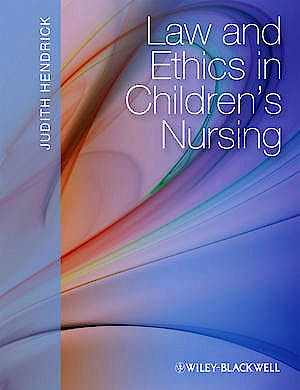 Portada del libro 9781405161060 Law and Ethics in Children's Nursing
