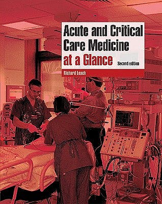 Portada del libro 9781405161398 Acute and Critical Care Medicine at a Glance