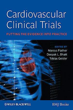 Portada del libro 9781405162159 Cardiovascular Clinical Trials. Putting the Evidence into Practice
