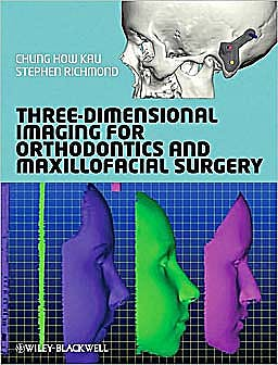 Portada del libro 9781405162401 Three-Dimensional Imaging for Orthodontics and Maxillofacial Surgery