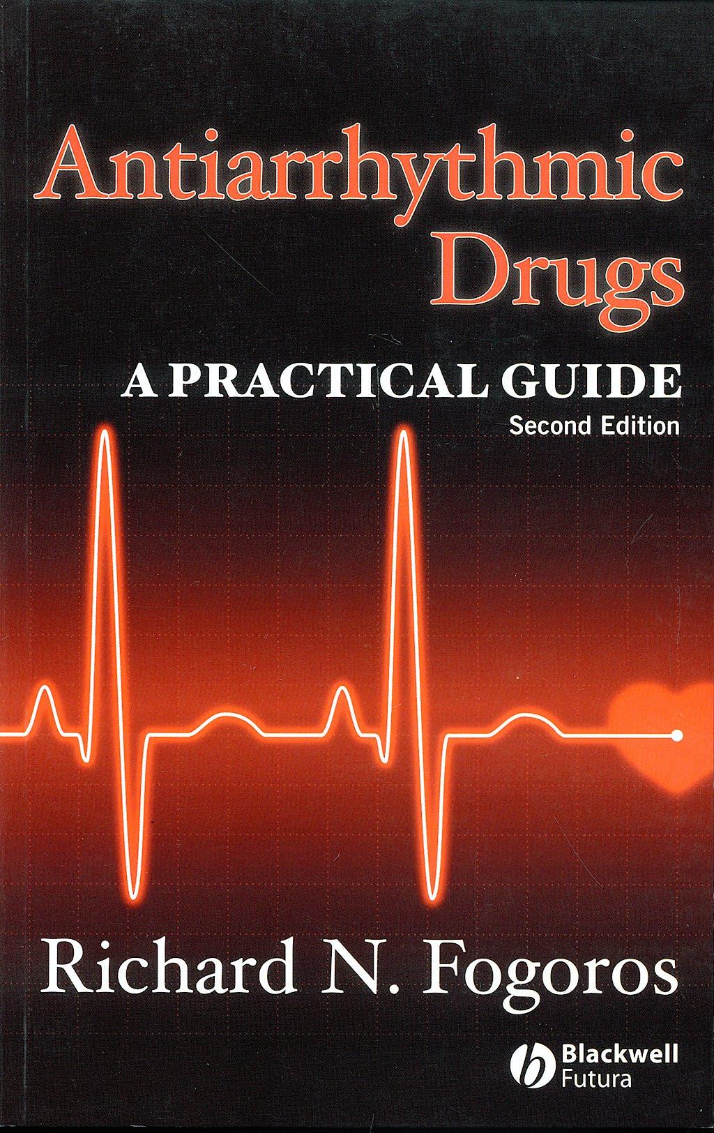 Portada del libro 9781405163514 Antiarrhythmic Drugs: A Practical Guide
