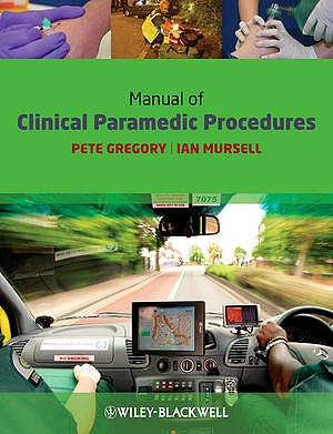 Portada del libro 9781405163552 Manual of Clinical Paramedic Procedures