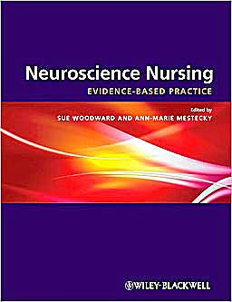 Portada del libro 9781405163569 Neuroscience Nursing. Evidence-Based Theory and Practice