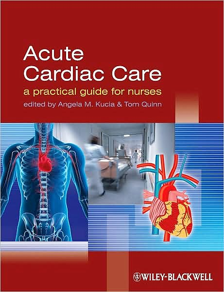 Portada del libro 9781405163613 Acute Cardiac Care. a Practical Guide for Nurses