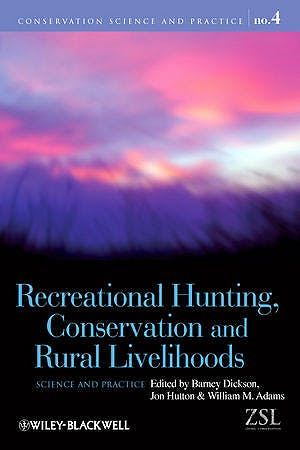 Portada del libro 9781405167857 Recreational Hunting, Conservation and Rural Livelihoods: Science and Practice
