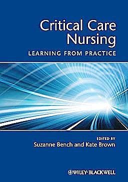 Portada del libro 9781405169950 Critical Care Nursing. Learning from Practice