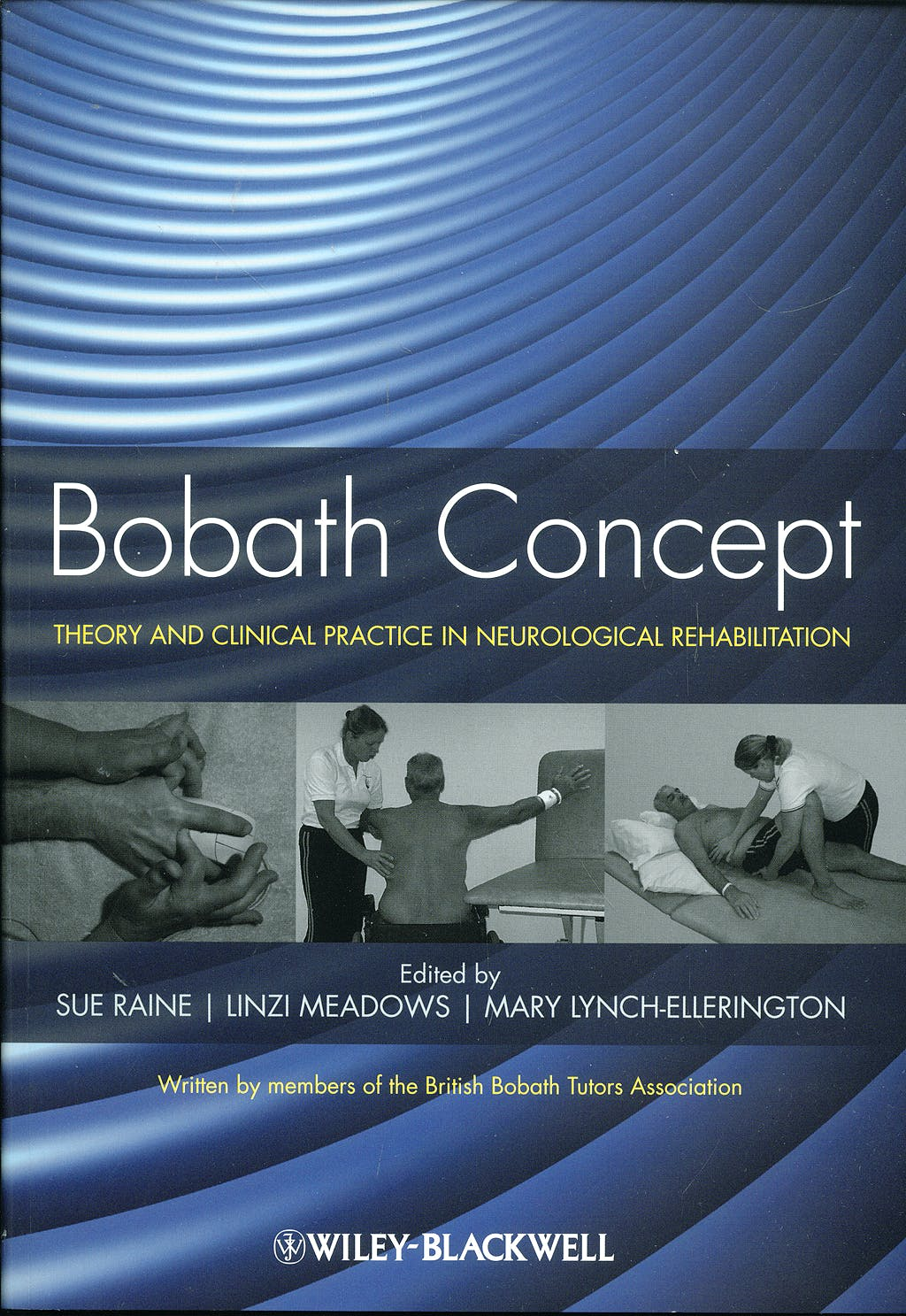 Portada del libro 9781405170413 Bobath Concept. Theory and Clinical Practice in Neurological Rehabilitation