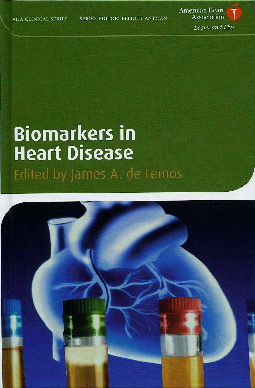 Portada del libro 9781405175715 Biomarkers in Heart Disease