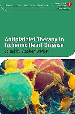 Portada del libro 9781405176262 Antiplatelet Therapy in Ischemic Heart Disease