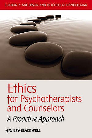 Portada del libro 9781405177672 Ethics for Psychotherapists and Counselors. a Proactive Approach (Hardcover)