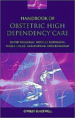 Portada del libro 9781405178211 Handbook of Obstetric High Dependency Care