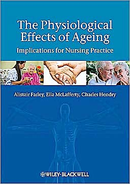 Portada del libro 9781405180733 The Physiological Effects of Ageing. Implications for Nursing Practice