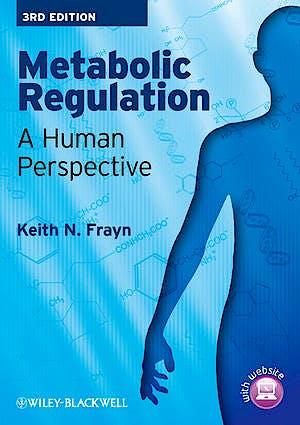 Portada del libro 9781405183598 Metabolic Regulation. a Human Perspective