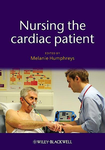 Portada del libro 9781405184304 Nursing the Cardiac Patient