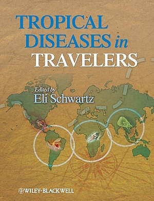 Portada del libro 9781405184410 Tropical Diseases in Travelers
