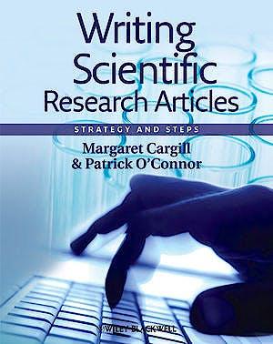 Portada del libro 9781405186193 Writing Scientific Research Articles: Strategy and Steps