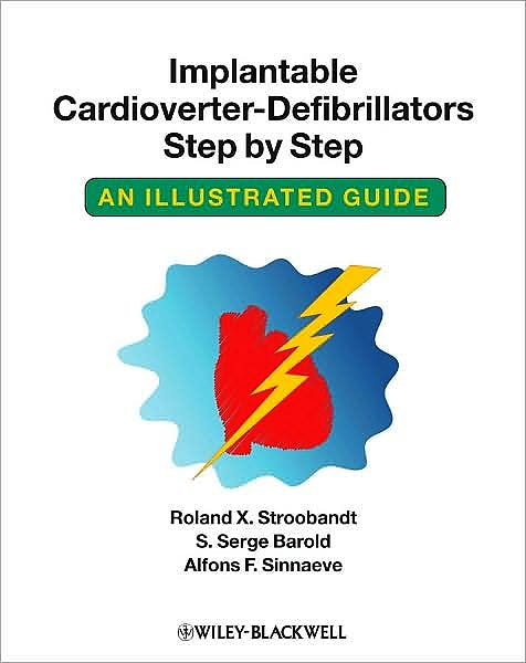 Portada del libro 9781405186384 Implantable Cardioverter-Defibrillators Step by Step. an Illustrated Guide