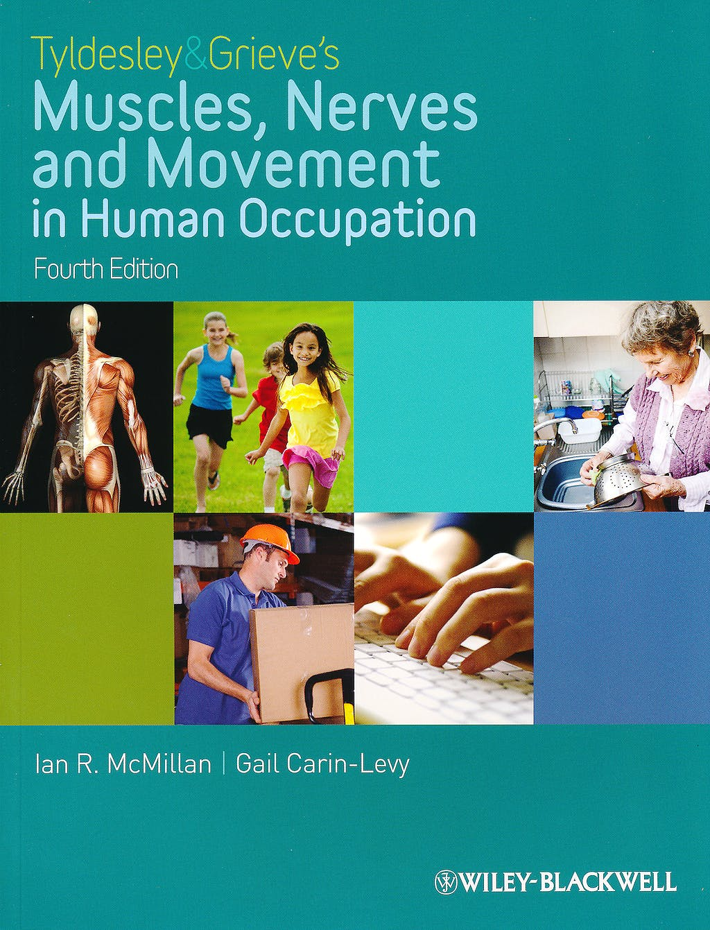 Portada del libro 9781405189293 Tyldesley & Grieves's Muscles, Nerves and Movement in Human Occupation