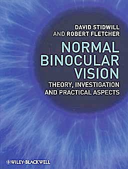 Portada del libro 9781405192507 Normal Binocular Vision. Theory, Investigation and Practical Aspects