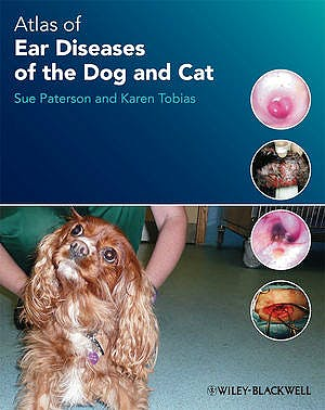 Portada del libro 9781405193269 Atlas of Ear Diseases of the Dog and Cat