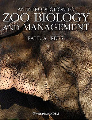 Portada del libro 9781405193504 An Introduction to Zoo Biology and Management (Softcover)