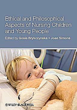 Portada del libro 9781405194143 Ethical and Philosophical Aspects of Nursing Children and Young People