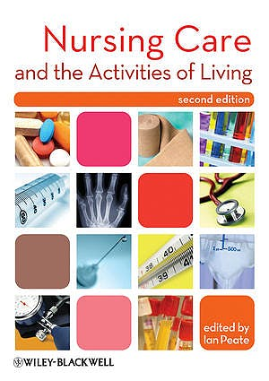 Portada del libro 9781405194587 Nursing Care and the Activities of Living