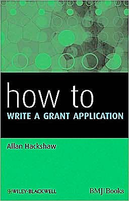 Portada del libro 9781405197557 How to Write a Grant Application