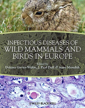 Portada del libro 9781405199056 Infectious Diseases of Wild Mammals and Birds in Europe