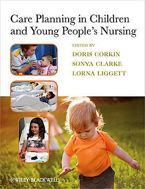 Portada del libro 9781405199285 Care Planning in Children and Young People's Nursing