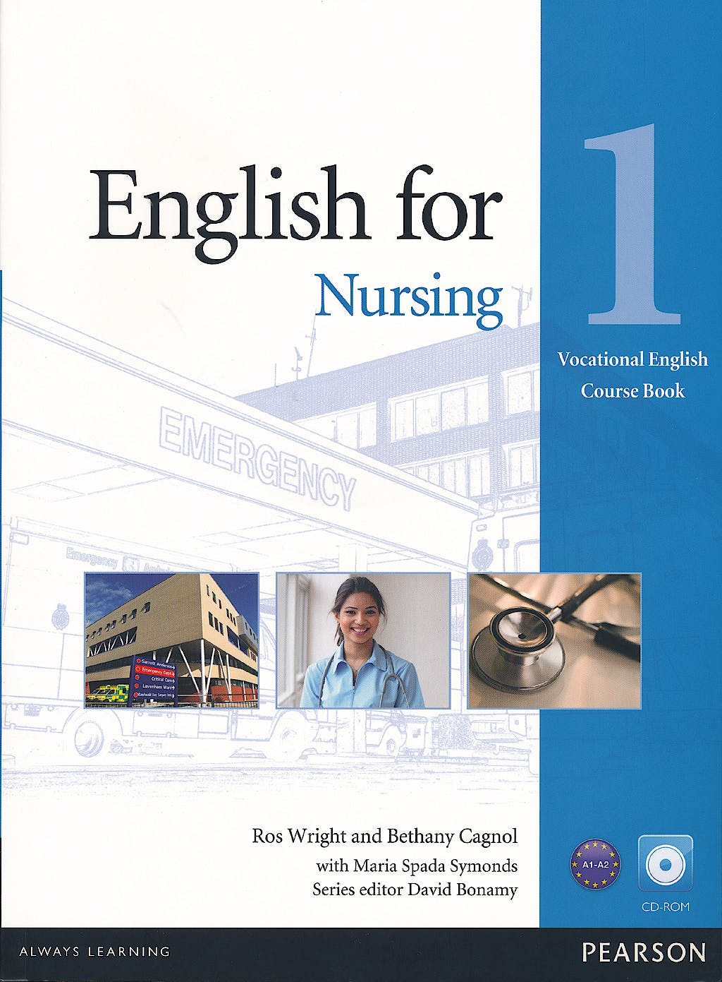 Portada del libro 9781408269930 English for Nursing Level 1 (Elementary) Coursebook (With Cd-Rom including Class Audio)